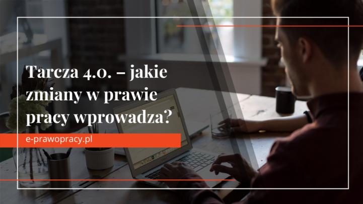 Tarcza 4.0. zmiany wprawie pracy   Prawnik Prawo Pracy Łódź